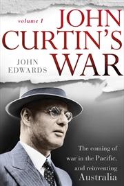 John Curtin's War | Paperback Book