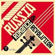 Russia: Romance And Revolution