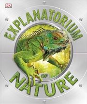 Explanatorium of Nature | Paperback Book