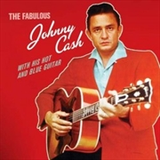 Fabulous Johnny Cash With His Hot And Blue Guitar | CD
