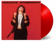 Melissa Etheridge - 30th Anniversary - Limited Edition -  Red Colour Vinyl