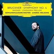 Bruckner - Symphony No 4/Wagner
