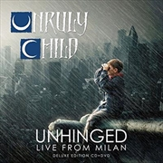 Unhinged - Live From Milan - Deluxe Edition