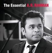 The Essential A.R. Rahman