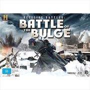 Decisive Battles Battle of The Bulge