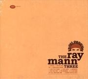 Ray Mann Three, The