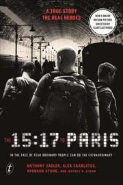 The 15:17 to Paris | Paperback Book