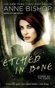 Etched In Bone: A Novel Of The
