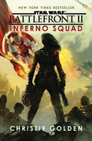 Star Wars: Battlefront II: Inferno Squad | Paperback Book