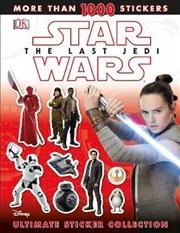 Star Wars - The Last Jedi - Ultimate Sticker Collection