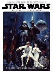 Star Wars - A New Hope Official Celebration Special