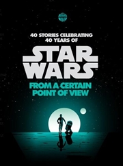 Star Wars: From a Certain Point of View | Paperback Book