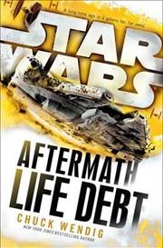 Star Wars - Aftermath - Life Debt