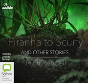 Piranha To Scurfy & Other Stories