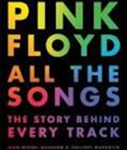 Pink Floyd All The Songs | Hardback Book