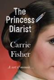 The Princess Diarist | Paperback Book