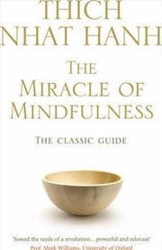The Miracle Of Mindfulness | Paperback Book
