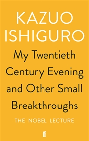 My Twentieth Century Evening and Other Small Breakthroughs | Paperback Book