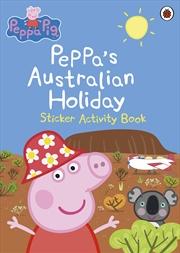 Peppa Pig: Australian Adventure | Paperback Book