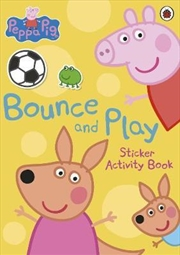 Peppa Pig: Bounce And Play | Paperback Book