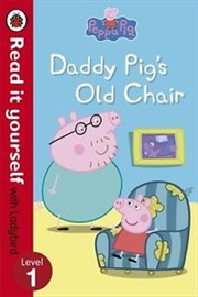 Peppa Pig: Daddy Pig's Old - Read it Yourself with Ladybird: Level 1 | Paperback Book