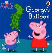 Peppa Pig: George's Balloon | Paperback Book