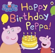 Peppa Pig: Happy Birthday Peppa | Paperback Book