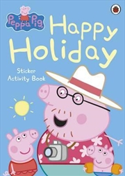 Peppa Pig: Happy Holiday Sticker Activity Book | Paperback Book