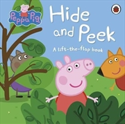 Peppa Pig: Hide and Peek A lift-the-flap book | Paperback Book