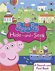 Peppa Pig: Hide And Seek: A Search And Find Book | Paperback Book