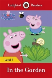 Peppa Pig: In The Garden   Paperback Book