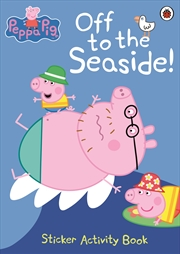 Peppa Pig: Off To The Seaside | Paperback Book