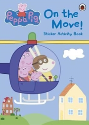 Peppa Pig: On The Move! Sticker Activity Book | Paperback Book
