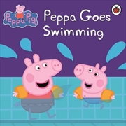 Peppa Pig: Peppa Goes Swimming | Paperback Book