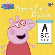 Peppa Pig: Peppa's First Glasses | Paperback Book