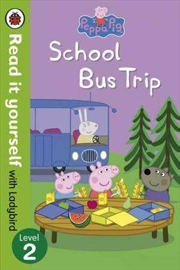 Peppa Pig: School Bus Trip - Read it Yourself with Ladybird Level 2 | Paperback Book