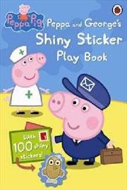 Peppa Pig: Shiny Sticker Play | Paperback Book