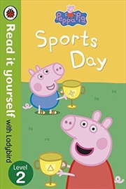 Peppa Pig: Sports Day - Read it Yourself with Ladybird Level 2 | Paperback Book