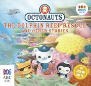 Octonauts: The Dolphin Reef