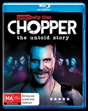Underbelly Files - Chopper