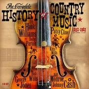 Complete History Of Country Music 1923-1962 | CD