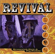 Revival Brunswick Stew And Pig | CD