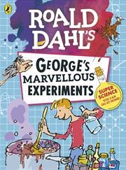 Roald Dahl George's Marvellous Experiments | Paperback Book