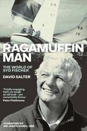 Ragamuffin Man: The World of Syd Fischer | Paperback Book