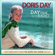 Doris Day - Day Time on the Radio - Lost Radio Duets From the Doris Day Show | CD