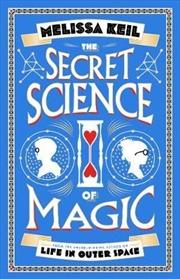 Secret Science Of Magic | Paperback Book