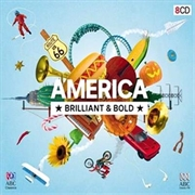 America - Brilliant And Bold | CD