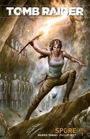 Tomb Raider - Volume 1 - Spore