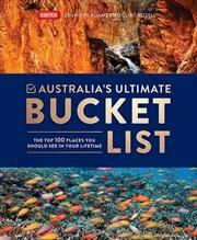Australia's Ultimate Bucket List | Hardback Book