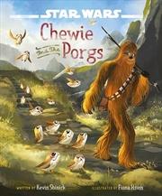 Star Wars: Chewie & The Porgs